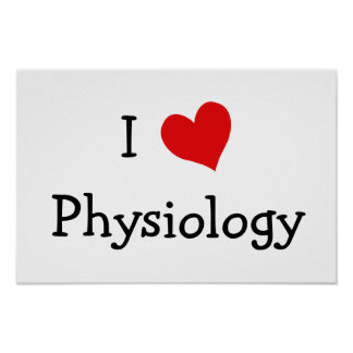 I Love Physiology Poster