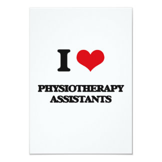 I love Physiotherapy Assistants 3.5x5 Paper Invitation Card