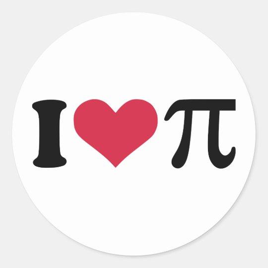 I love Pi Classic Round Sticker