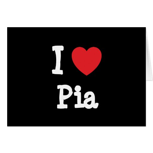 I love Pia heart T-Shirt Card