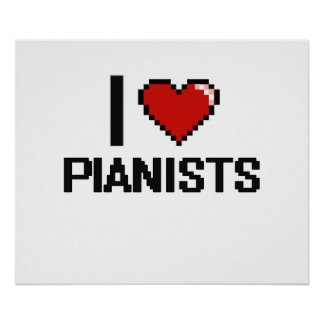 I love Pianists Poster
