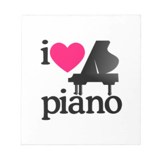 I Love Piano Notepad