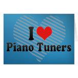 I Love Piano Tuners Card