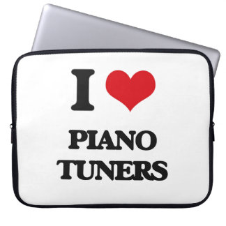I love Piano Tuners Computer Sleeves