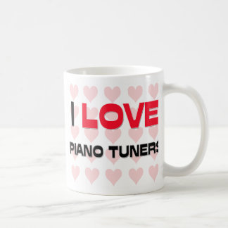 I LOVE PIANO TUNERS MUGS