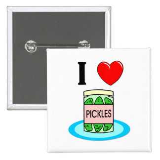 I Love Pickles Pinback Buttons