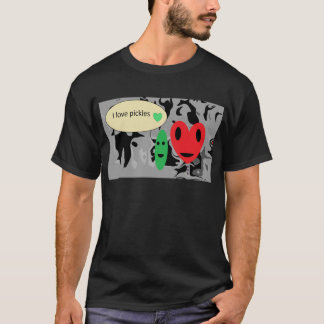 I love pickles T-Shirt