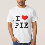 I love pie (black lettering) tees