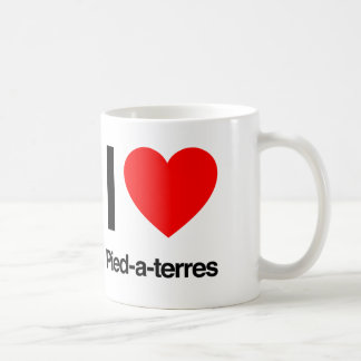 i love pied-a-terres mugs