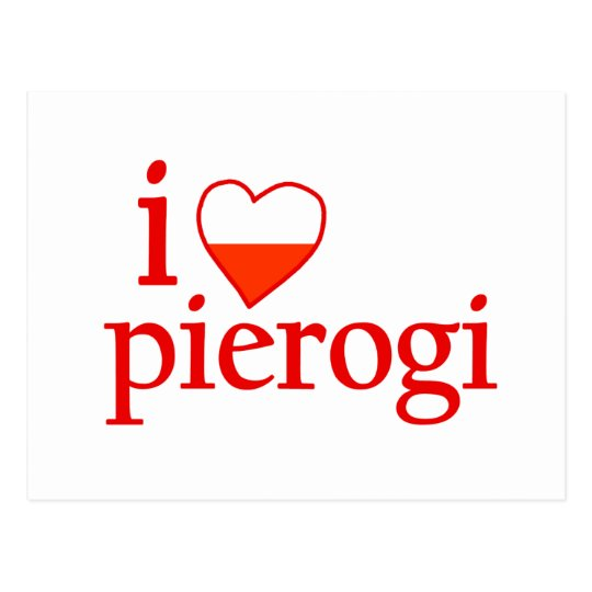 I Love Pierogi Postcard