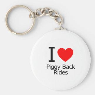 I Love Piggyback Rides Keychains