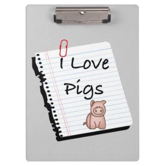 I Love Pigs Clipboard
