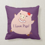 I Love Pigs (plump piggy) Pillow
