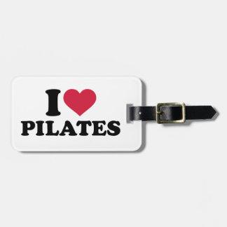 I love Pilates Bag Tag
