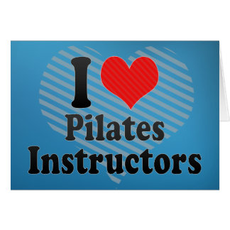 I Love Pilates Instructors Card