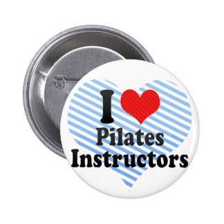 I Love Pilates Instructors Pinback Button