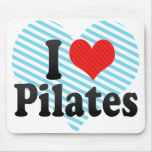 I Love Pilates Mouse Pad