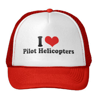 I Love Pilot Helicopters Trucker Hat
