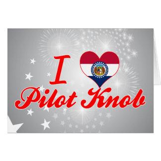 I Love Pilot+Knob, Missouri Greeting Card