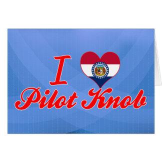 I Love Pilot+Knob, Missouri Greeting Cards