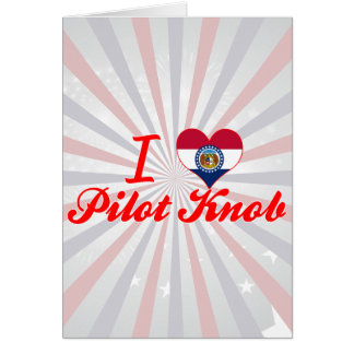 I Love Pilot+Knob, Missouri Cards