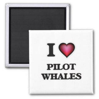I Love Pilot Whales Magnet