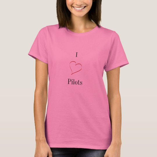 I love pilots T-Shirt