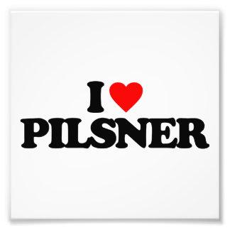 I LOVE PILSNER PHOTOGRAPHIC PRINT