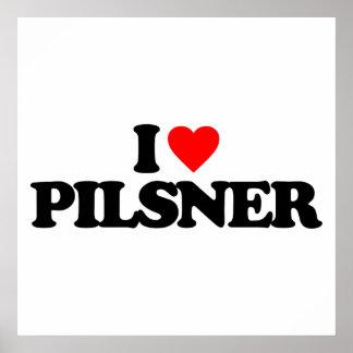 I LOVE PILSNER POSTER