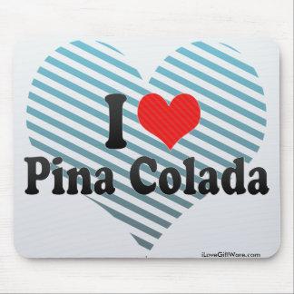 I Love Pina Colada Mouse Pad