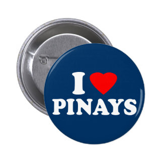 I Love Pinays Button
