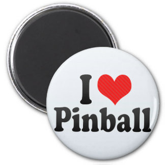 I Love Pinball Magnet