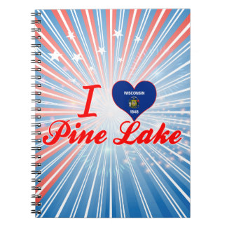 I Love Pine Lake, Wisconsin Note Book