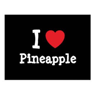 I love Pineapple heart T-Shirt Postcards