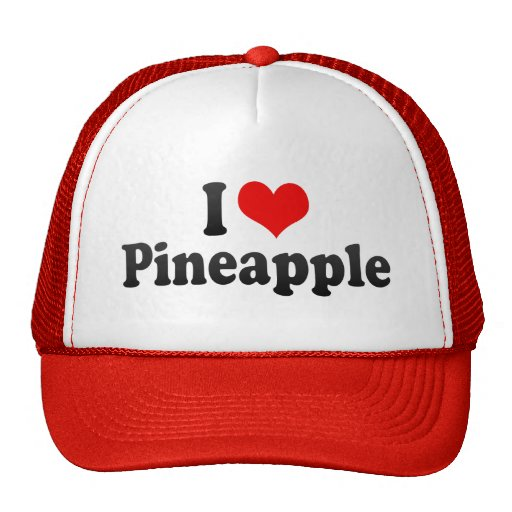 I Love Pineapple Trucker Hats