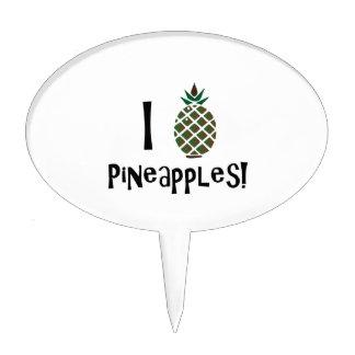I Love Pineapples Cake Pick