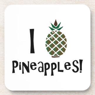 I Love Pineapples Drink Coaster