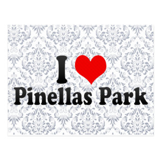 I Love Pinellas Park, United States Postcard
