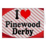 I love Pinewood Derby Card