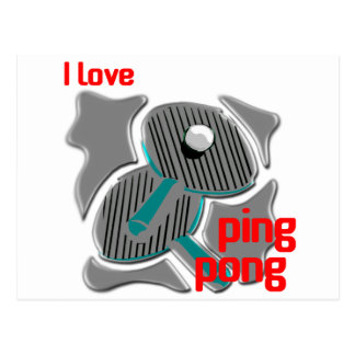 I Love Ping Pong Loving the Ping Pong Postcard