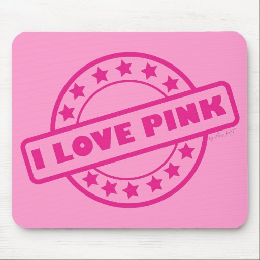 I Love Pink Mouse Mats