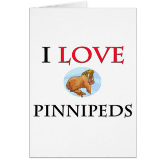 I Love Pinnipeds Greeting Card