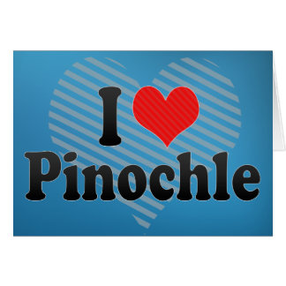 I Love Pinochle Greeting Card