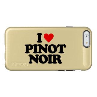 I LOVE PINOT NOIR INCIPIO FEATHER® SHINE iPhone 6 CASE