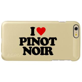 I LOVE PINOT NOIR INCIPIO FEATHER® SHINE iPhone 6 PLUS CASE