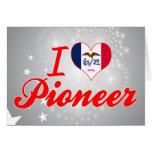 I Love Pioneer, Iowa Greeting Cards
