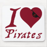 I Love Pirates Mouse Pads