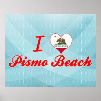 I Love Pismo Beach, California Posters