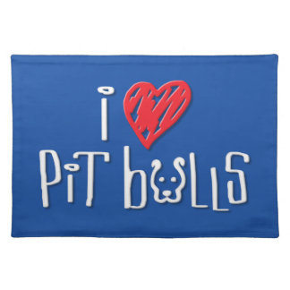 I Love Pit Bulls Cloth Placemat
