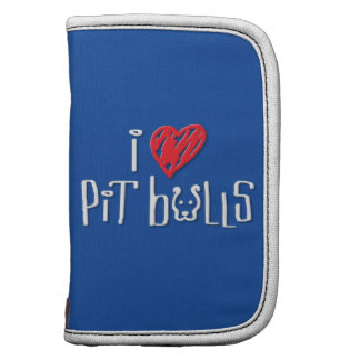 I Love Pit Bulls - Pit Bulls Love Me Folio Planners